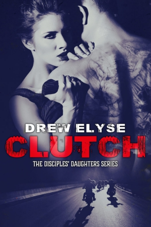 Clutch: Disciples' Daughters #1