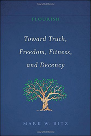 Toward Truth, Freedom, Fitness, and Decency