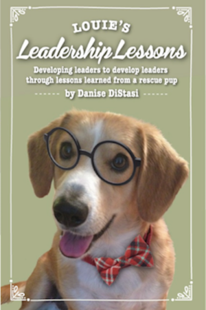Louie's Leadership Lessons