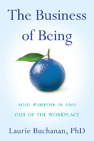 The Business of Being