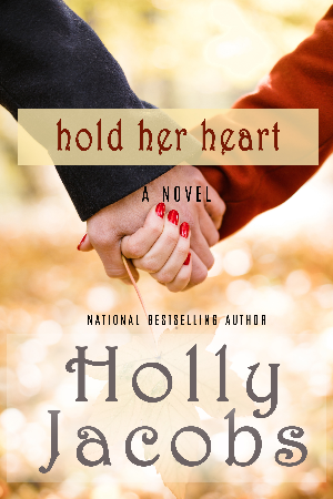 Hold Her Heart