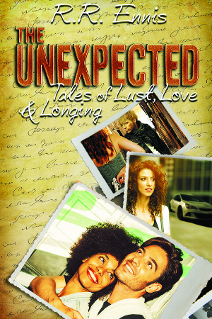 The Unexpected Tales of Lust, Love & Longing