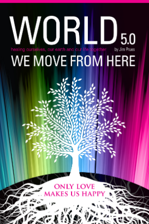 World 5.0 - We Move From Here